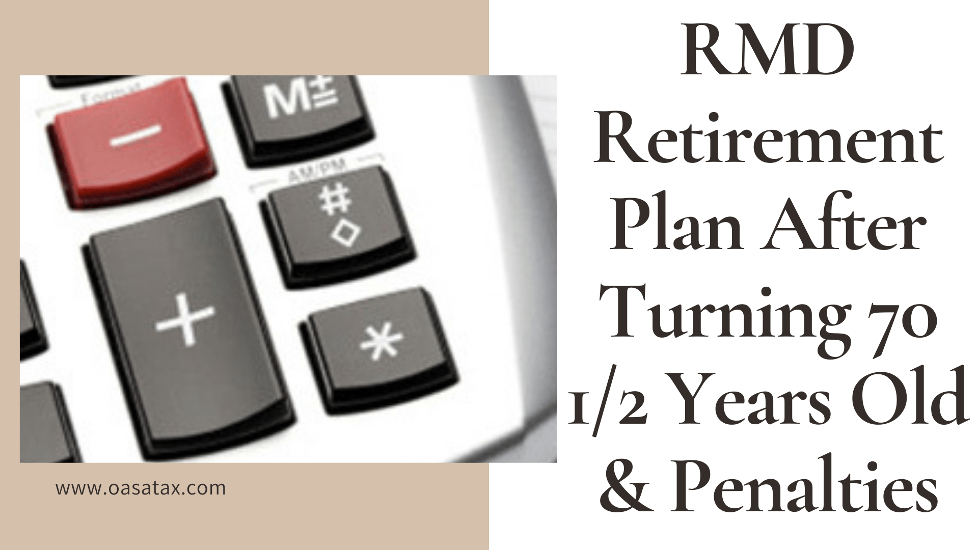 RMD Retirement Plan above 70 Years Old