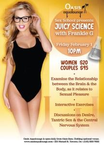 Sex School presents Juicy Science by Frankie G