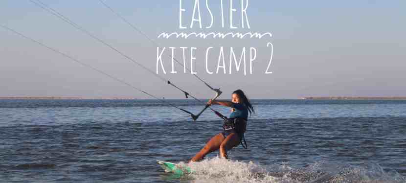 Easter Kite Camp 2 // 17.04. – 24.04.2020