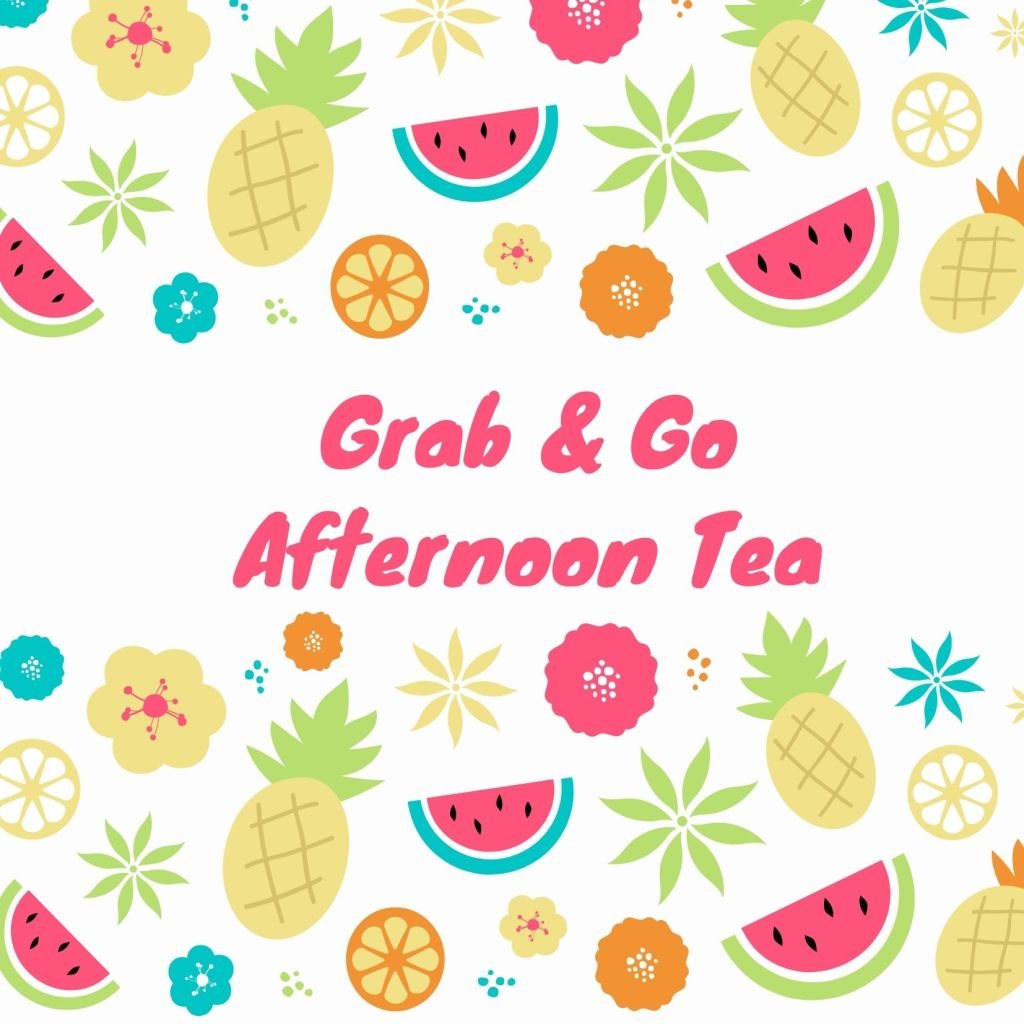 *Grab & Go* Summer Afternoon Tea