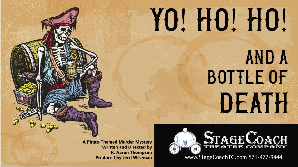 """StageCoach Theatre Company's, """"Yo! Ho! Ho! and a Bottle of Death"""""""