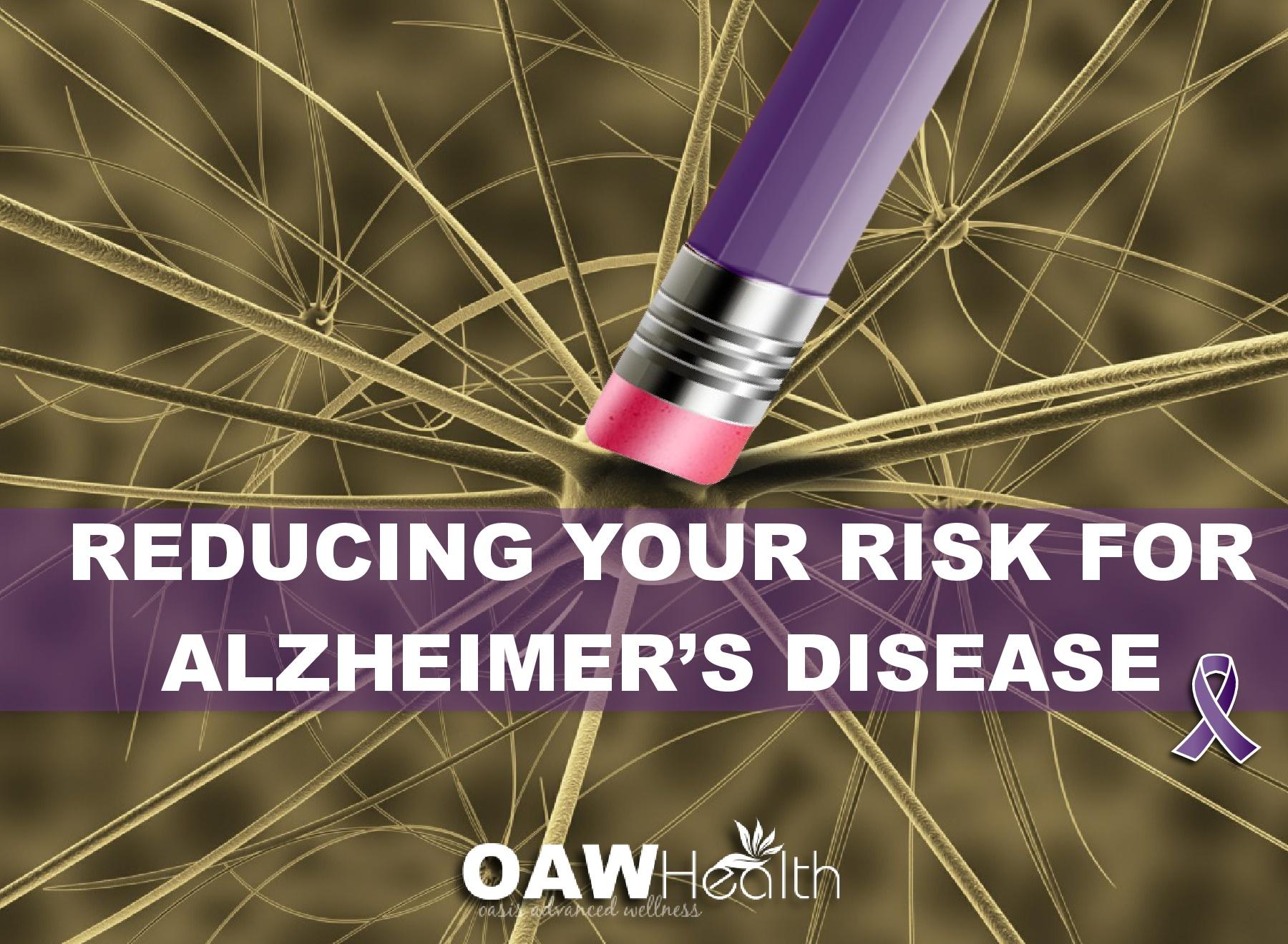 Reducing Your Risk for Alzheimer's Disease