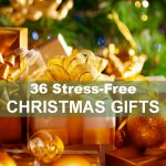 36 Stress-Free Christmas Gifts