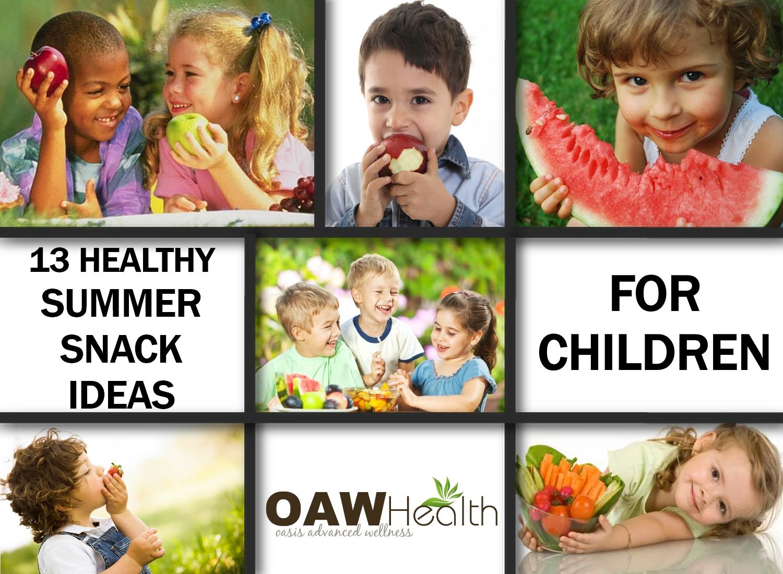 13 Healthy Summer Snacks for Children