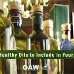 6 Healthy Oils to Include in Your Diet