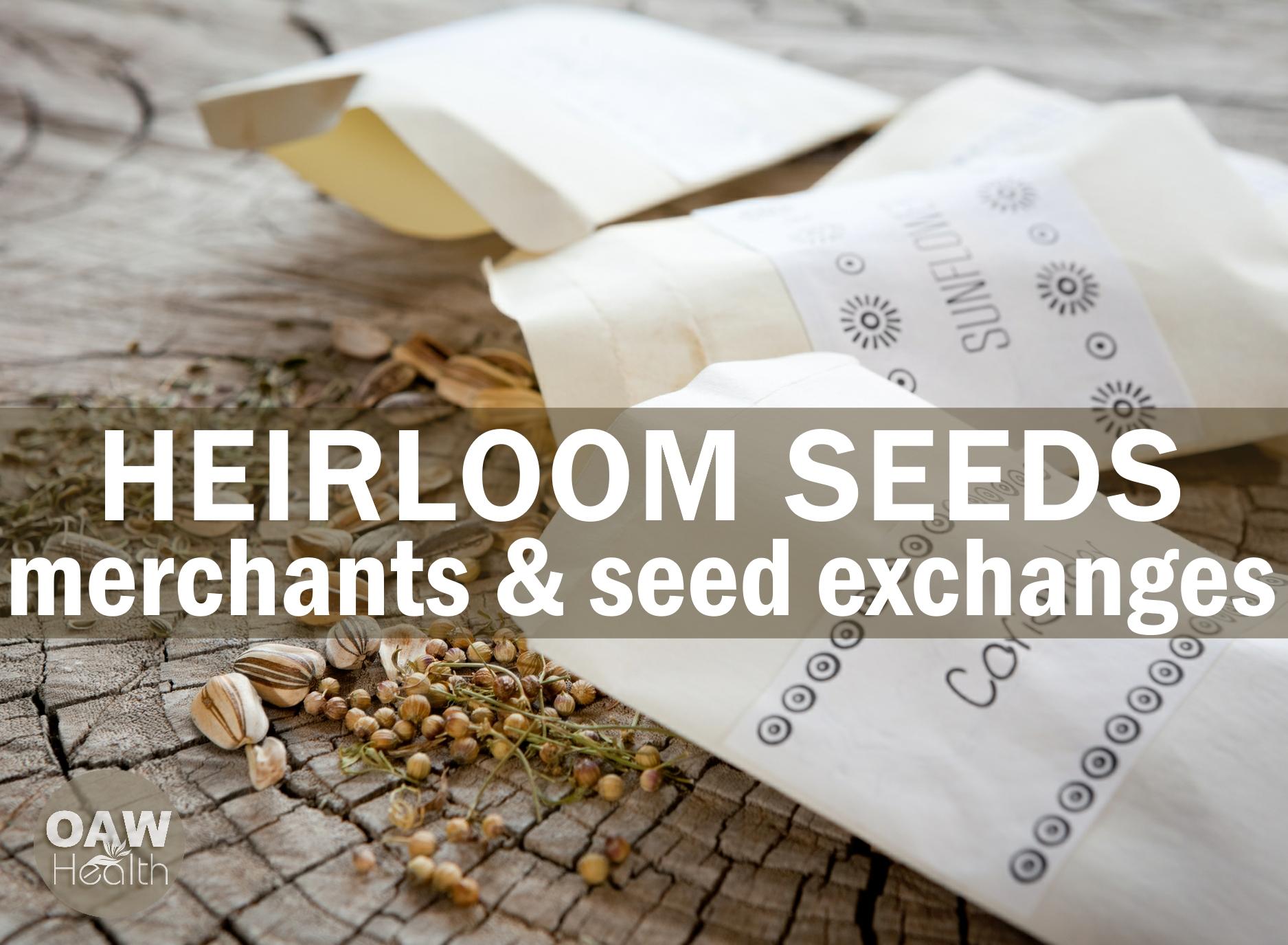 Heirloom Seeds – Merchants & Seed Exchanges