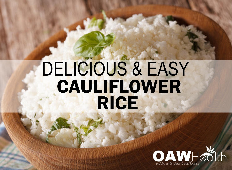 Delicious and Easy Cauliflower Rice Recipe