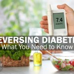 Reversing Diabetes - What You Need to Know