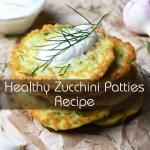 Healthy Zucchini Patties Recipe
