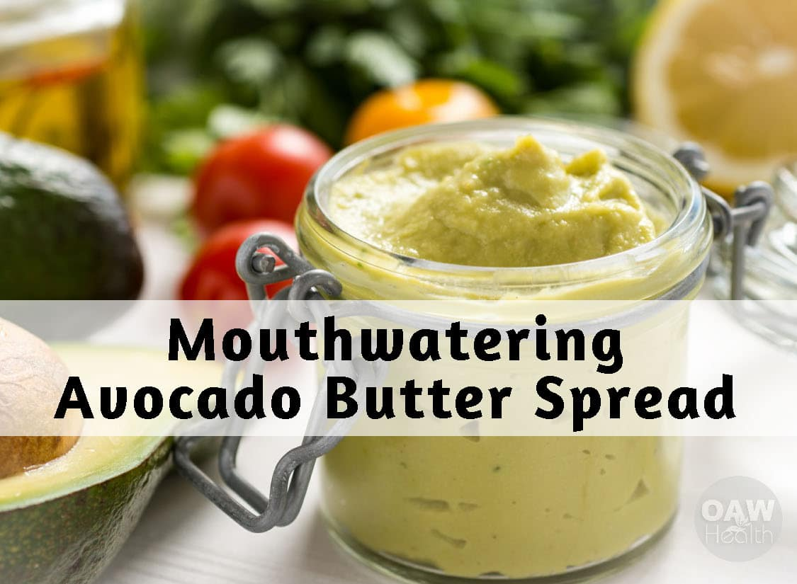 Mouthwatering Avocado Butter Spread