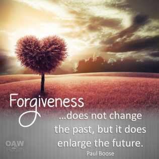 quote - forgiveness does not change past