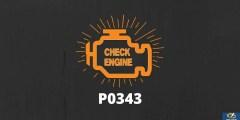 كود P0343 أسباب العطل وكيفية الإصلاح