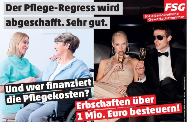 Neues Plakat: Pflegeregress abgeschafft. Jetzt Millionen-Erbschaften besteuern!