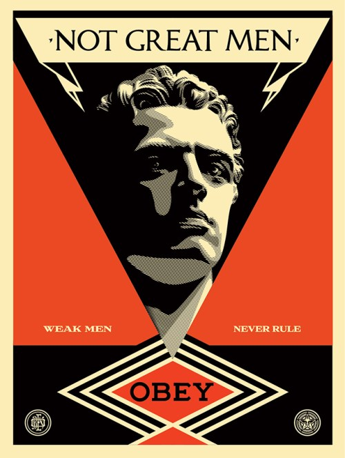 Obey Not Great Men poster