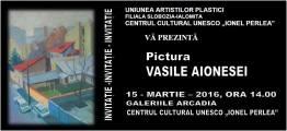 Slobozia Vernisaj expozitie de pictura Vasile Aionesei (1)