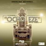 Music: DJ Stramborella – Ocho Eze