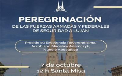 Buenos Aires | Como Iglesia Diocesana peregrinamos a Luján, celebraremos en la casa de María, pediremos por nuestra Patria y por los hombres mujeres de las Fuerzas