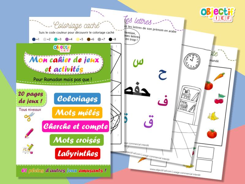 livret d'activités et de jeux pour Ramadan enfant objectif IEF