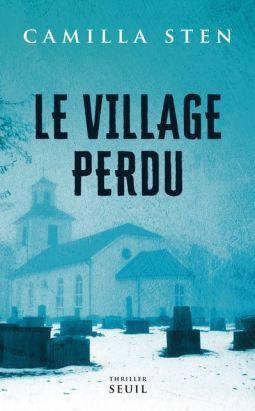 Camilla Sten Le Village Perdu