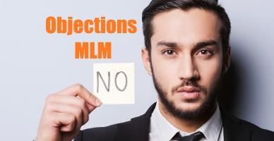 Comment gérer les objections en marketing de réseau ?