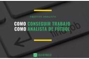 Cómo Conseguir Trabajo como Analista de Fútbol