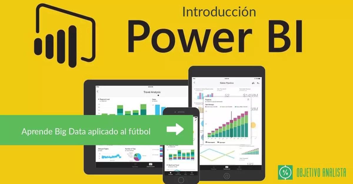 Introducción a Power BI, aprende Big Data aplicado al fútbol