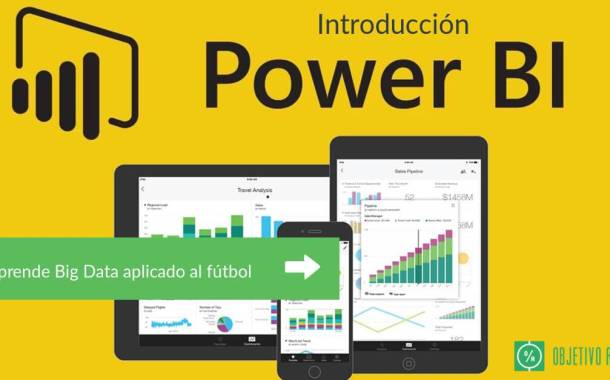 Introducción a Power BI, aprende Big Data aplicado al fútbol