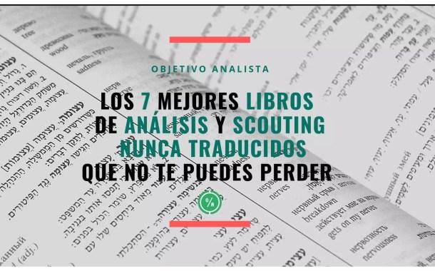 Los 7 libros de análisis y scouting nunca traducidos (pero que deberían) que no te puedes perder