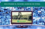 Descrifrando el Machine Learning en fútbol