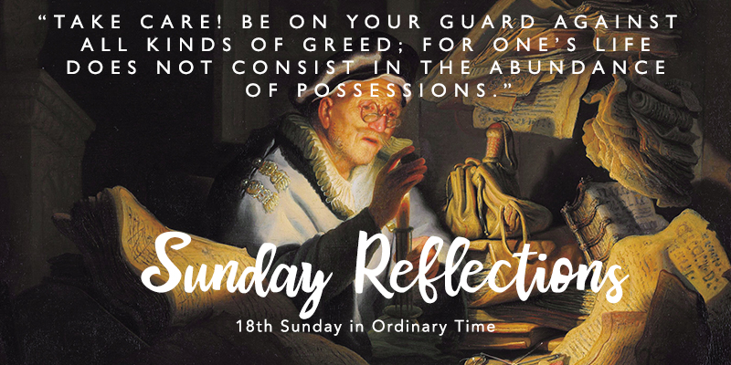 Gospel Reflection For Sunday 4th August