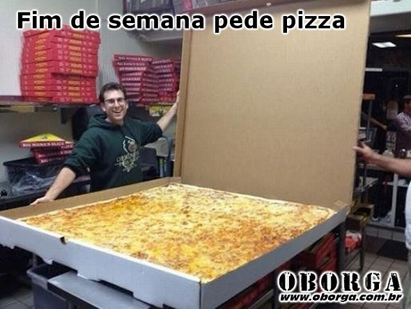 Fim de semana pede pizza