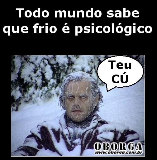 Frio E Psicologico