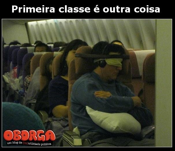 Viajar de primeira classe é outra coisa