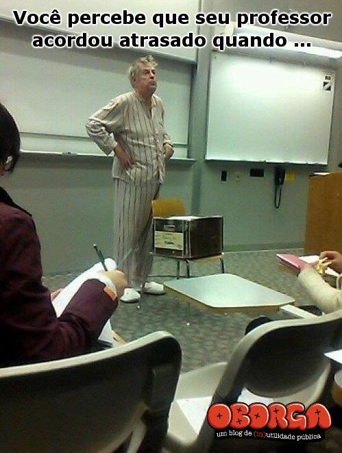 Quando o professor perde a hora