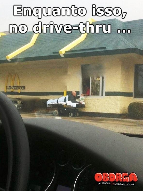 Enquanto isso, no drive-thru #17