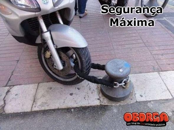 Você sabe que sua moto esta segura quando ...