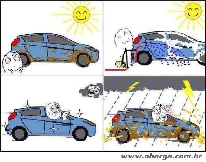Quando você resolve lavar o carro