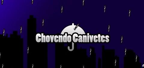 ChovendoCanivetes
