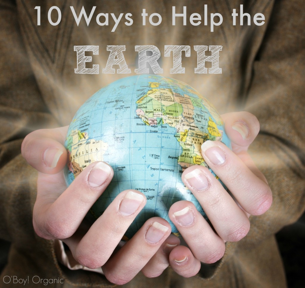 10 Ways To Help The Earth