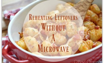 How to reheat leftovers without a microwave