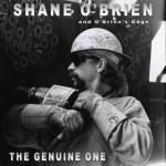 """THE GENUINE ONE CD"" by ""Shane O'Brien"""