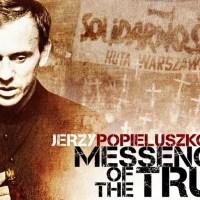 •Jerzy POPIELUSZKO (1947 – 1984).