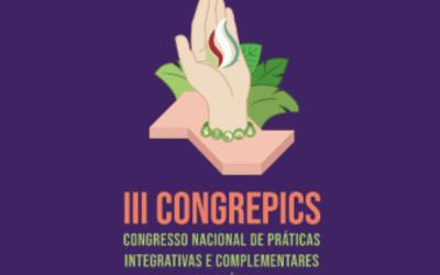 III Congrepics apresenta 250 experiências exitosas e 140 trabalhos científicos sobre saúde integrativa