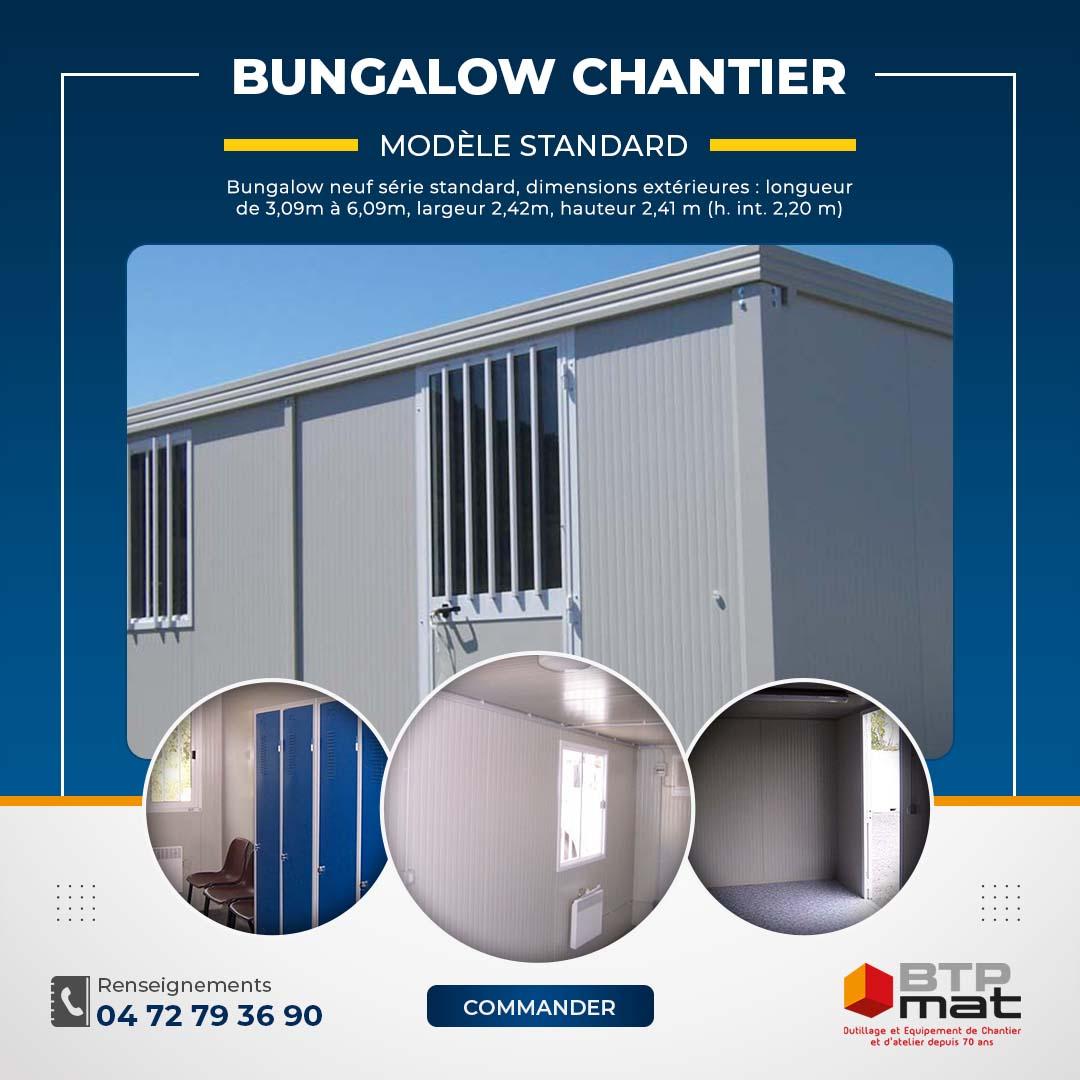 Bungalow CHANTIER STANDARD NEUF