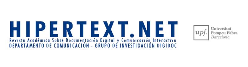 Hipertext.net: Revista Académica sobre Documentación Digital y Comunicación Interactiva