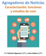 Agregadores de noticias: caracterización, funciones  y estudios de caso [Informe OCM]