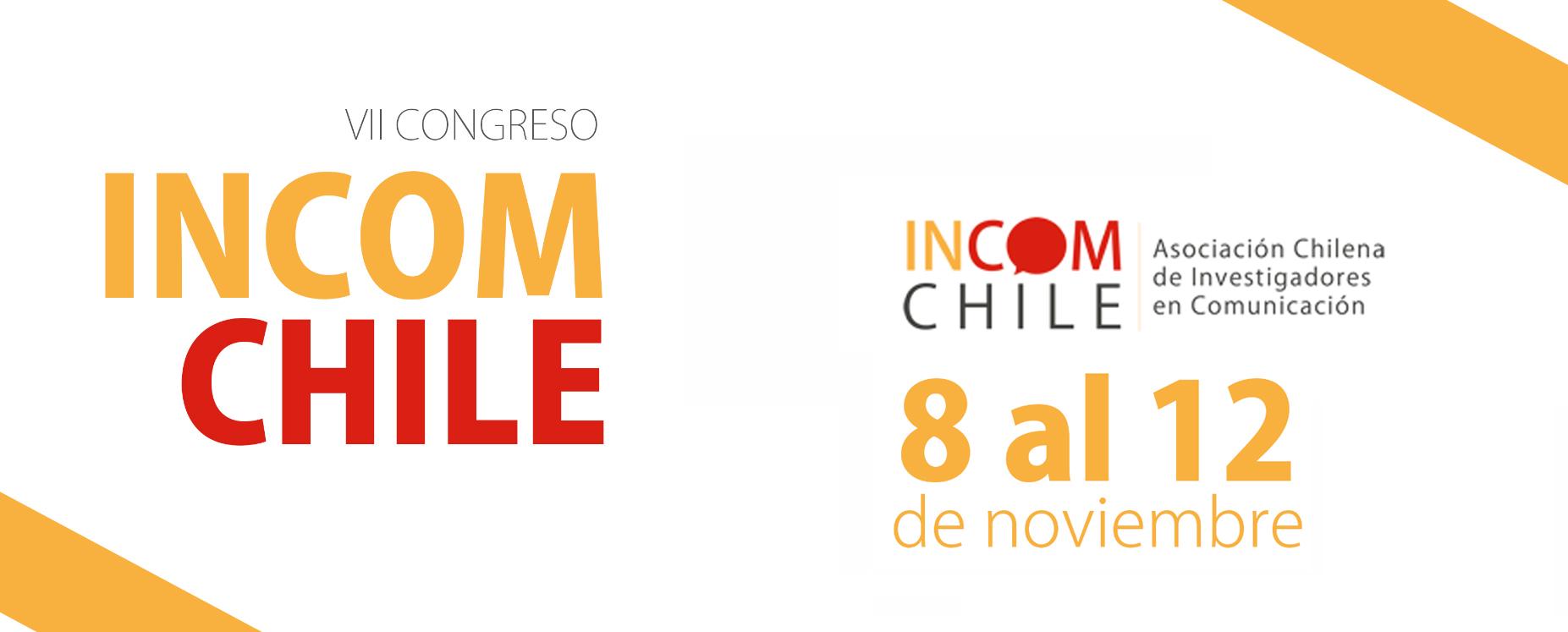 VII Congreso INCOM de la Asociación Chilena de Investigadores en Comunicación