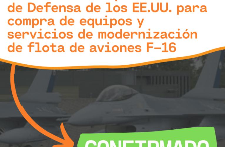 ¿Se tramitó con EE.UU una solicitud de modernización de aviones F-16?