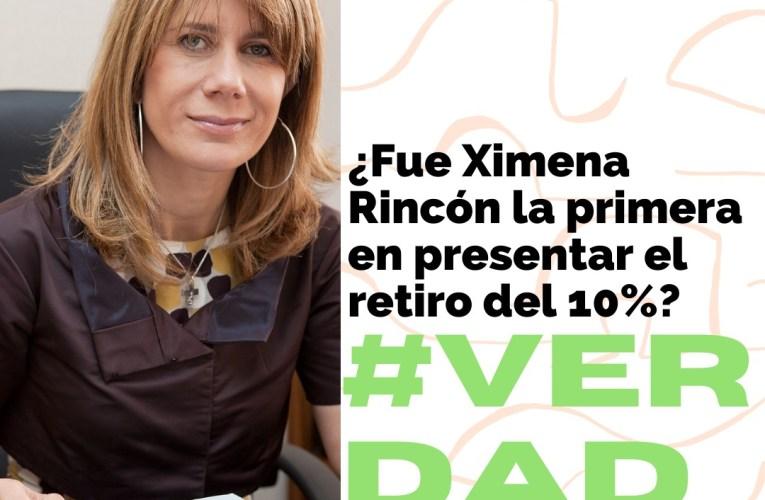 ¿Fue Ximena Rincón la primera en presentar el retiro del 10%?
