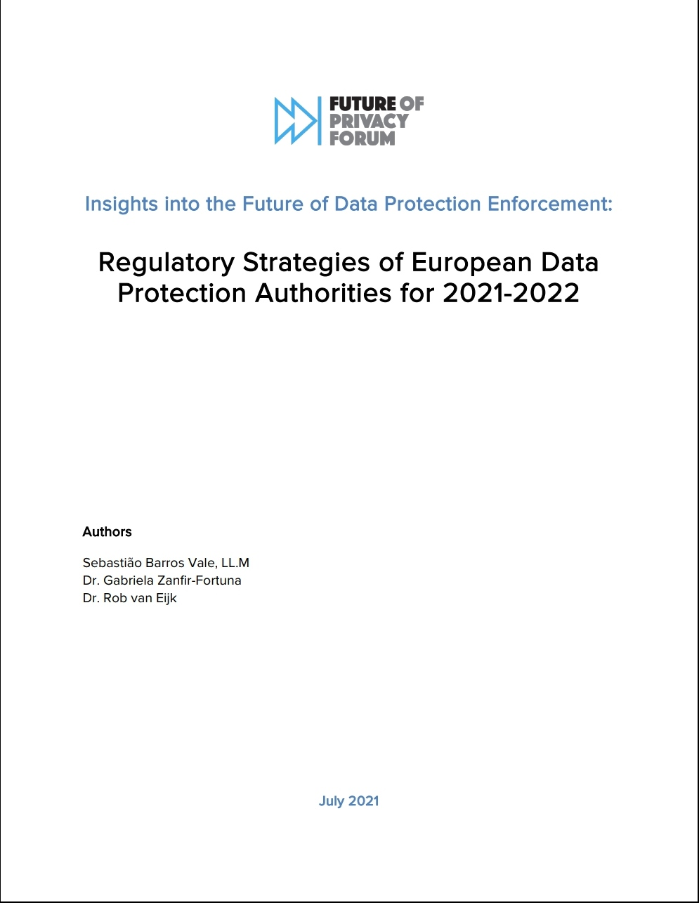 INSIGHTS INTO THE FUTURE OF DATA PROTECTION ENFORCEMENT: REGULATORY STRATEGIES OF EUROPEAN DATA PROTECTION AUTHORITIES FOR 2021-2022